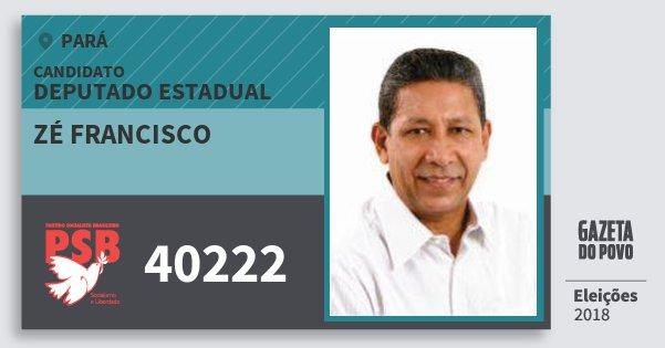Santinho Zé Francisco 40222 (PSB) Deputado Estadual | Pará | Eleições 2018