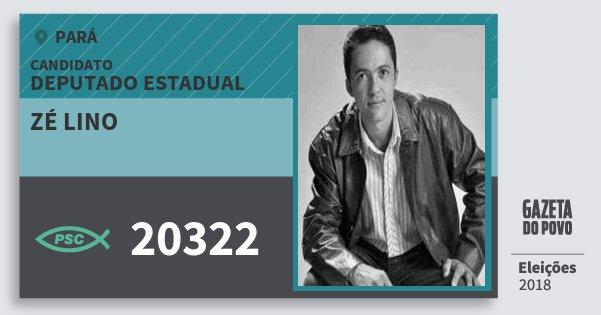 Santinho Zé Lino 20322 (PSC) Deputado Estadual | Pará | Eleições 2018