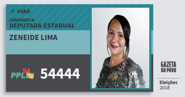 Santinho Zeneide Lima 54444 (PPL) Deputada Estadual | Pará | Eleições 2018