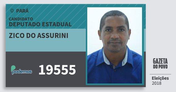 Santinho Zico do Assurini 19555 (PODE) Deputado Estadual | Pará | Eleições 2018