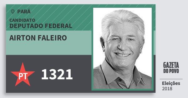 Santinho Airton Faleiro 1321 (PT) Deputado Federal   Pará   Eleições 2018