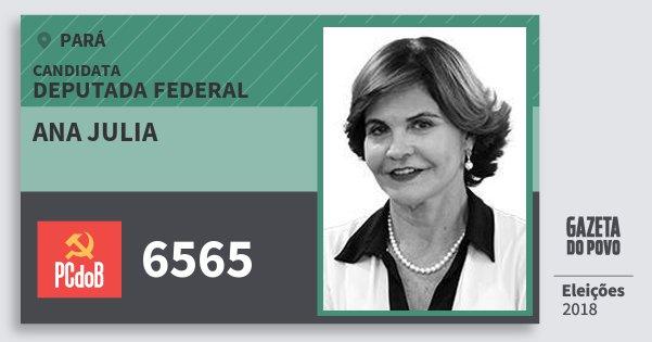 Santinho Ana Julia 6565 (PC do B) Deputada Federal | Pará | Eleições 2018