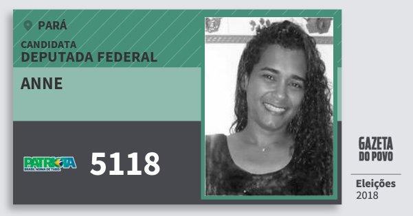 Santinho Anne 5118 (PATRI) Deputada Federal | Pará | Eleições 2018