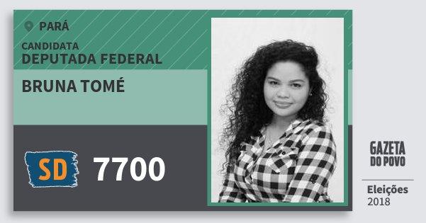 Santinho Bruna Tomé 7700 (SOLIDARIEDADE) Deputada Federal | Pará | Eleições 2018