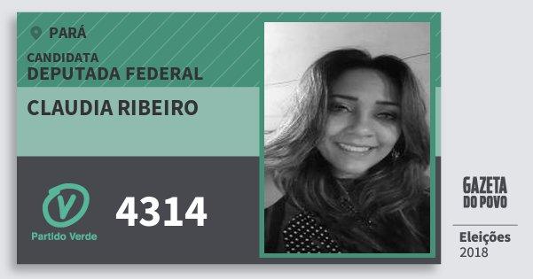 Santinho Claudia Ribeiro 4314 (PV) Deputada Federal | Pará | Eleições 2018