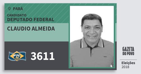 Santinho Claudio Almeida 3611 (PTC) Deputado Federal | Pará | Eleições 2018