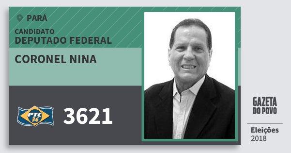 Santinho Coronel Nina 3621 (PTC) Deputado Federal | Pará | Eleições 2018