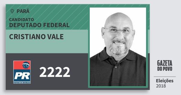 Santinho Cristiano Vale 2222 (PR) Deputado Federal | Pará | Eleições 2018