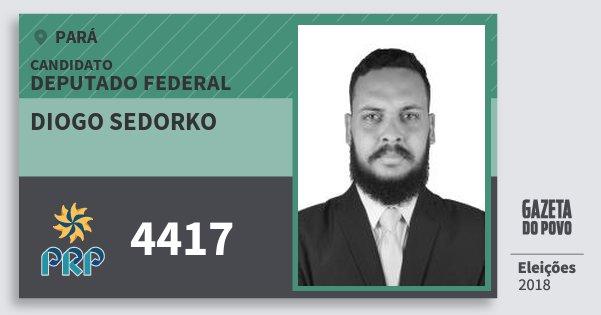 Santinho Diogo Sedorko 4417 (PRP) Deputado Federal | Pará | Eleições 2018