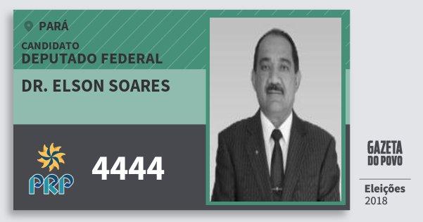 Santinho Dr. Elson Soares 4444 (PRP) Deputado Federal | Pará | Eleições 2018