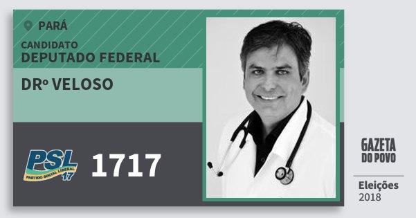 Santinho Drº Veloso 1717 (PSL) Deputado Federal | Pará | Eleições 2018