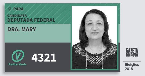 Santinho Dra. Mary 4321 (PV) Deputada Federal | Pará | Eleições 2018