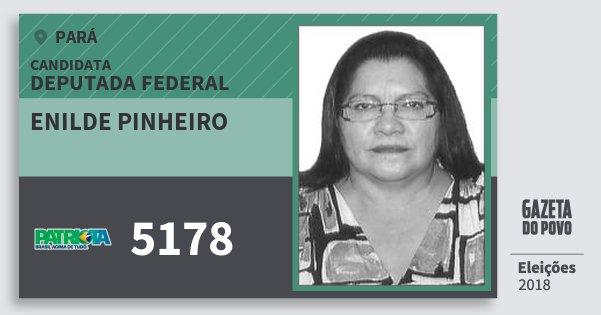 Santinho Enilde Pinheiro 5178 (PATRI) Deputada Federal | Pará | Eleições 2018