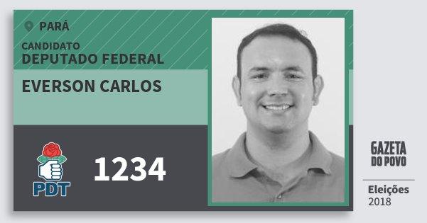 Santinho Everson Carlos 1234 (PDT) Deputado Federal | Pará | Eleições 2018
