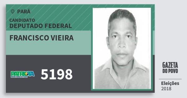Santinho Francisco Vieira 5198 (PATRI) Deputado Federal | Pará | Eleições 2018