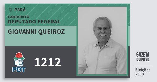 Santinho Giovanni Queiroz 1212 (PDT) Deputado Federal | Pará | Eleições 2018