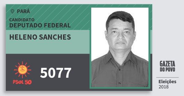 Santinho Heleno Sanches 5077 (PSOL) Deputado Federal   Pará   Eleições 2018