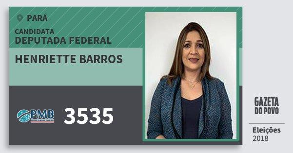 Santinho Henriette Barros 3535 (PMB) Deputada Federal | Pará | Eleições 2018