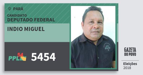 Santinho Indio Miguel 5454 (PPL) Deputado Federal | Pará | Eleições 2018