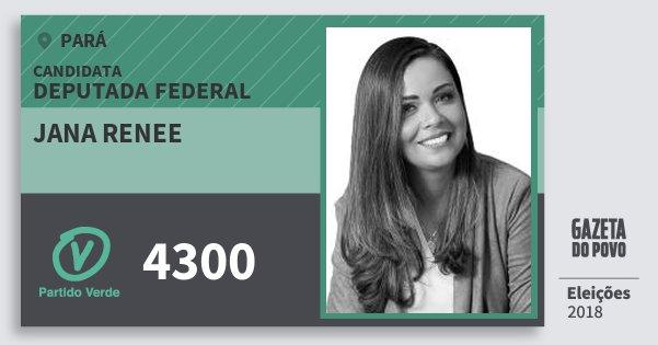 Santinho Jana Renee 4300 (PV) Deputada Federal | Pará | Eleições 2018