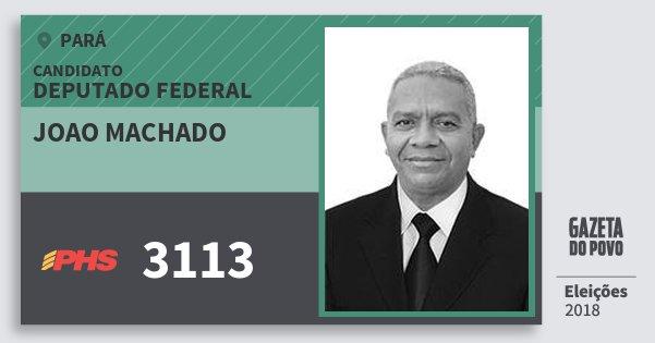 Santinho Joao Machado 3113 (PHS) Deputado Federal | Pará | Eleições 2018
