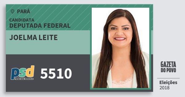 Santinho Joelma Leite 5510 (PSD) Deputada Federal | Pará | Eleições 2018