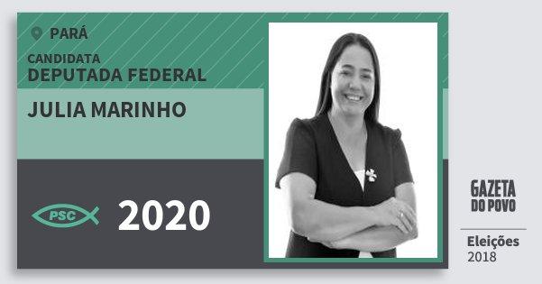 Santinho Julia Marinho 2020 (PSC) Deputada Federal | Pará | Eleições 2018