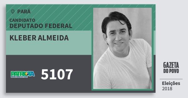 Santinho Kleber Almeida 5107 (PATRI) Deputado Federal | Pará | Eleições 2018