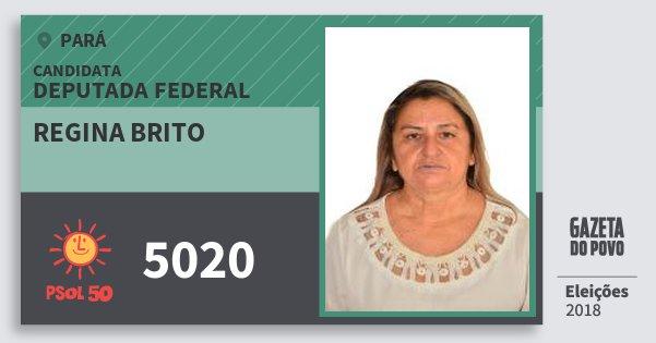 Santinho Regina Brito 5020 (PSOL) Deputada Federal | Pará | Eleições 2018