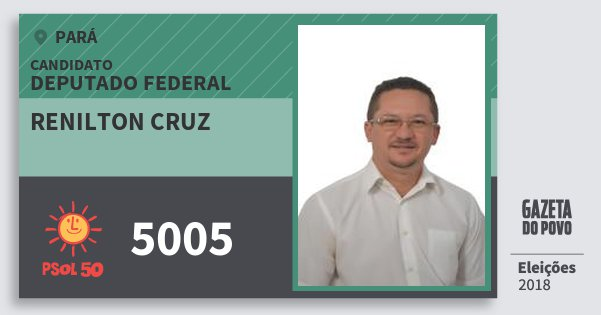 Santinho Renilton Cruz 5005 (PSOL) Deputado Federal   Pará   Eleições 2018