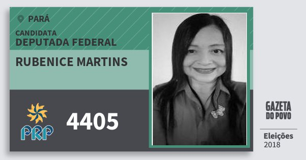 Santinho Rubenice Martins 4405 (PRP) Deputada Federal | Pará | Eleições 2018