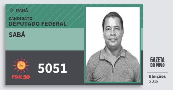 Santinho Sabá 5051 (PSOL) Deputado Federal | Pará | Eleições 2018