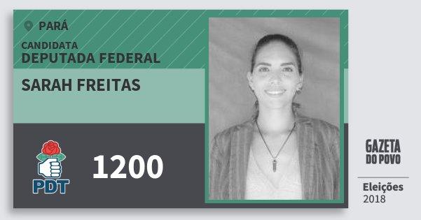 Santinho Sarah Freitas 1200 (PDT) Deputada Federal | Pará | Eleições 2018