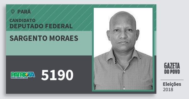 Santinho Sargento Moraes 5190 (PATRI) Deputado Federal | Pará | Eleições 2018