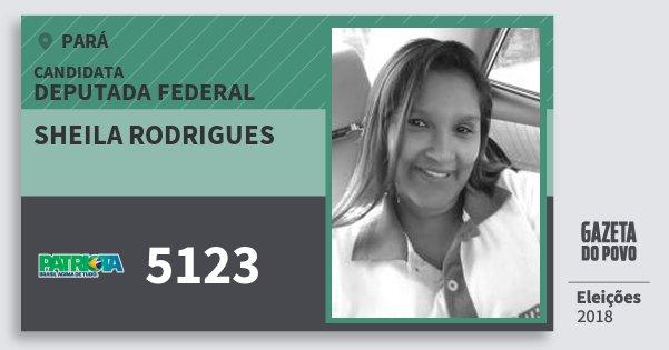 Santinho Sheila Rodrigues 5123 (PATRI) Deputada Federal | Pará | Eleições 2018