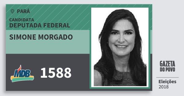 Santinho Simone Morgado 1588 (MDB) Deputada Federal | Pará | Eleições 2018