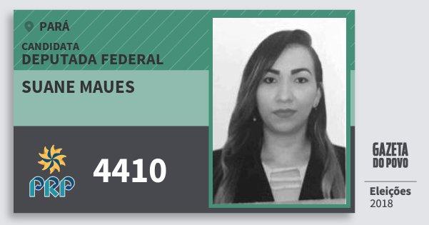 Santinho Suane Maues 4410 (PRP) Deputada Federal | Pará | Eleições 2018
