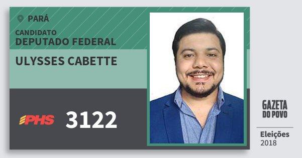 Santinho Ulysses Cabette 3122 (PHS) Deputado Federal | Pará | Eleições 2018