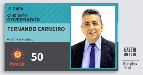 Santinho Fernando Carneiro 50 (PSOL) Governador | Pará | Eleições 2018