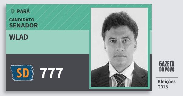 Santinho Wlad 777 (SOLIDARIEDADE) Senador | Pará | Eleições 2018