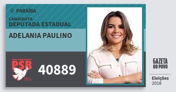 Santinho Adelania Paulino 40889 (PSB) Deputada Estadual | Paraíba | Eleições 2018