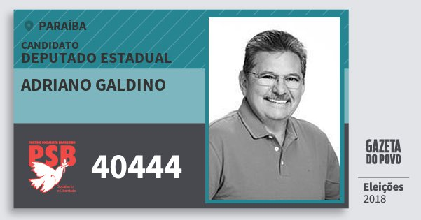 Santinho Adriano Galdino 40444 (PSB) Deputado Estadual | Paraíba | Eleições 2018