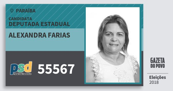 Santinho Alexandra Farias 55567 (PSD) Deputada Estadual | Paraíba | Eleições 2018