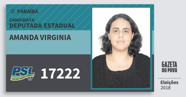 Santinho Amanda Virginia 17222 (PSL) Deputada Estadual | Paraíba | Eleições 2018