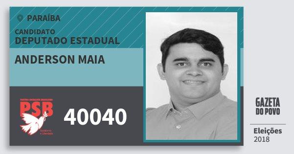 Santinho Anderson Maia 40040 (PSB) Deputado Estadual | Paraíba | Eleições 2018