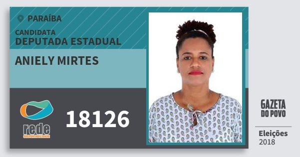 Santinho Aniely Mirtes 18126 (REDE) Deputada Estadual | Paraíba | Eleições 2018