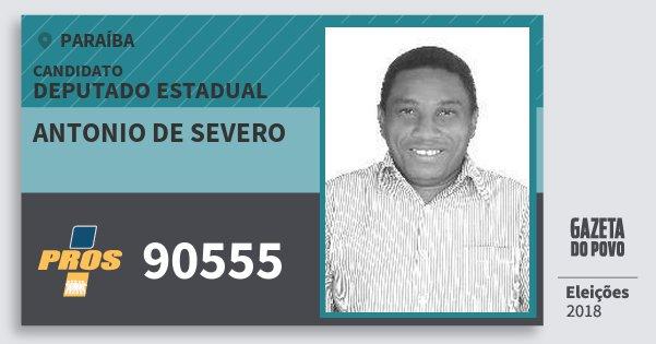 Santinho Antonio de Severo 90555 (PROS) Deputado Estadual | Paraíba | Eleições 2018
