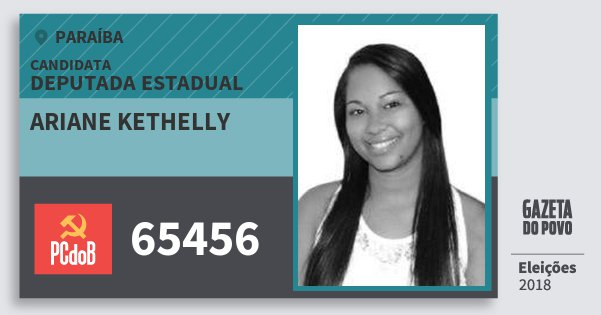 Santinho Ariane Kethelly 65456 (PC do B) Deputada Estadual | Paraíba | Eleições 2018
