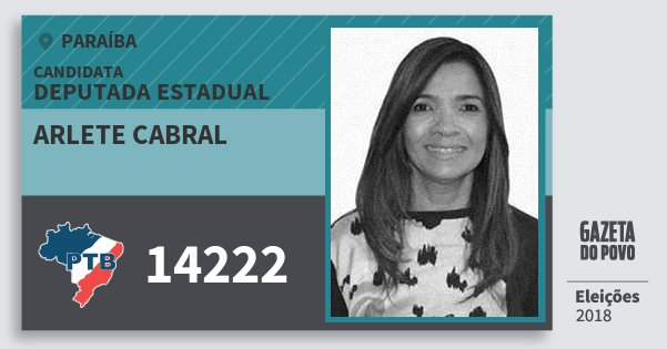 Santinho Arlete Cabral 14222 (PTB) Deputada Estadual | Paraíba | Eleições 2018