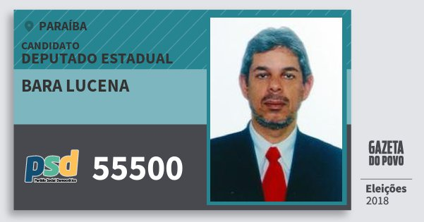 Santinho Bara Lucena 55500 (PSD) Deputado Estadual | Paraíba | Eleições 2018